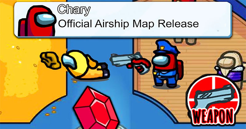 Airship  Map Official  Release - Among Us Update