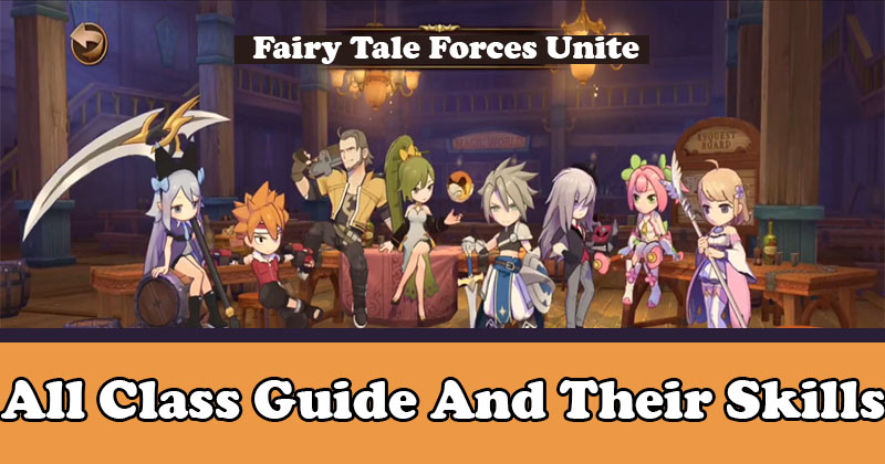 Fairy Tale Forces Unite All class guide ...