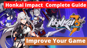 The Ultimate Guide For Honkai Impact – H...