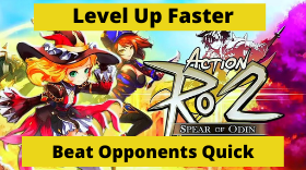 Action RO2 Spear of Odin - Level Up Fast...